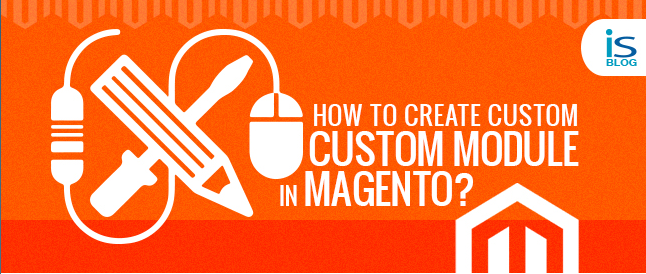 Custom Module in Magento