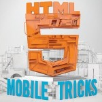 The Ultimate List of HTML5 Mobile Tips
