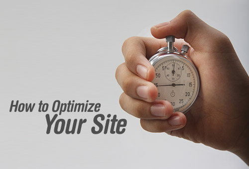How to Optimize Your Site