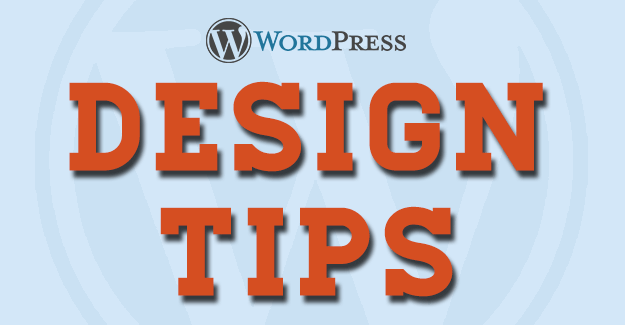 WordPress Web Design Tips
