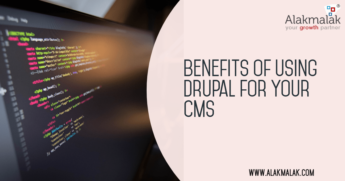 Benefits of Using Drupal for your Content Management System List