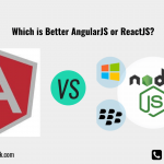 Which is Better AngularJS or ReactJS?