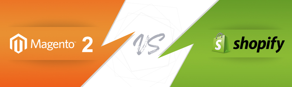Magento 2 Vs Shopify: Which E-commerce Platform Should You Prefer the Most?