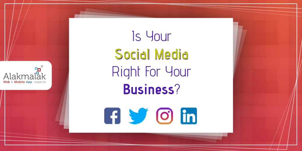 Is Your Social Media Right for Your Business?