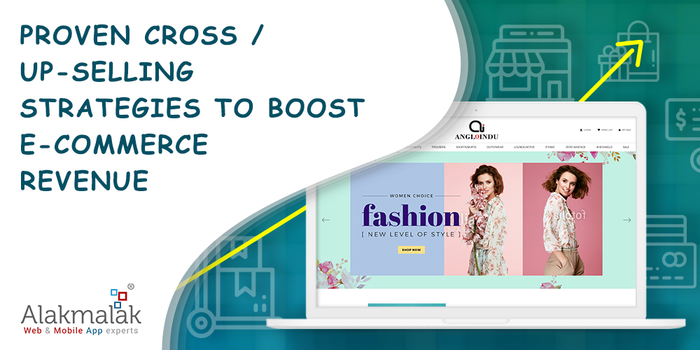 Proven Cross/up-selling Strategies to Boost E-commerce Revenue