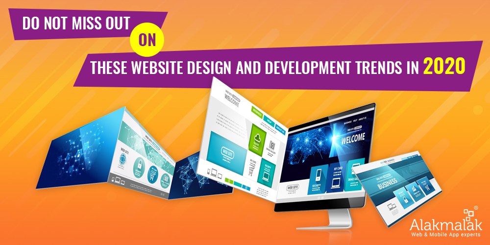 Do Not Miss Out on These Website Design and Development Trends in 2020