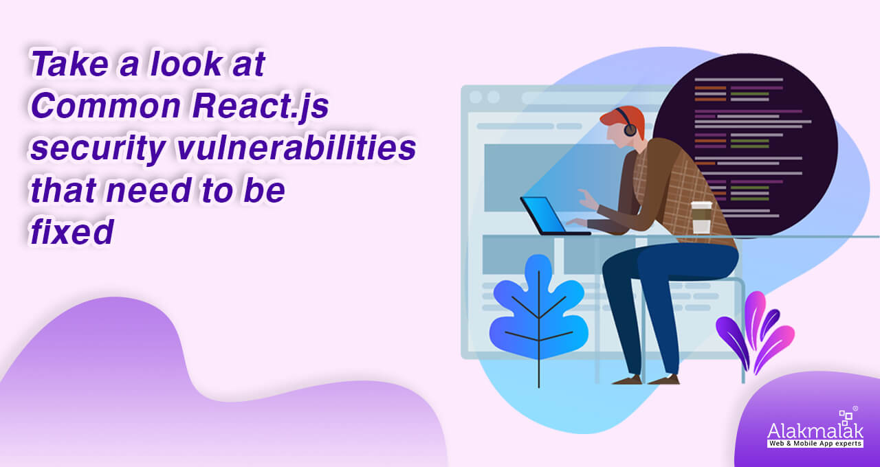 security_vulnerable_to fix_in_reactjs