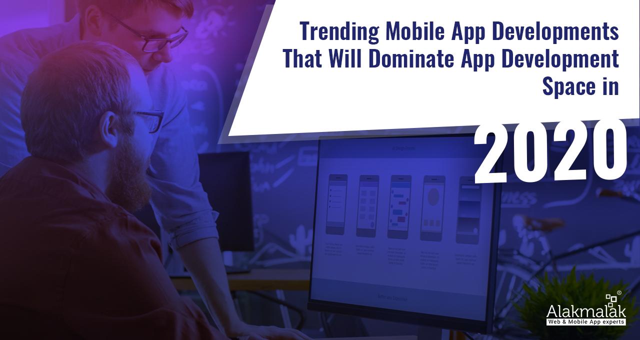 Trending Mobile App Development 2020