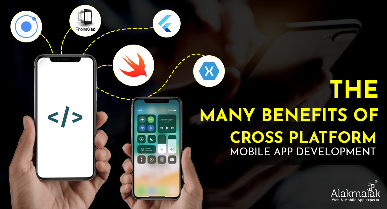 Mant benefits of X-Cross Platform