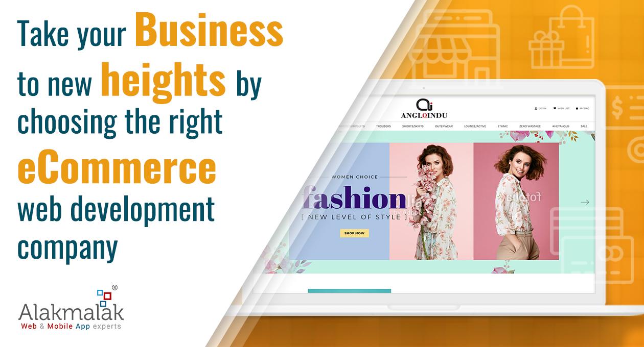 Choose Right Web Development Company for Ecommerce Development